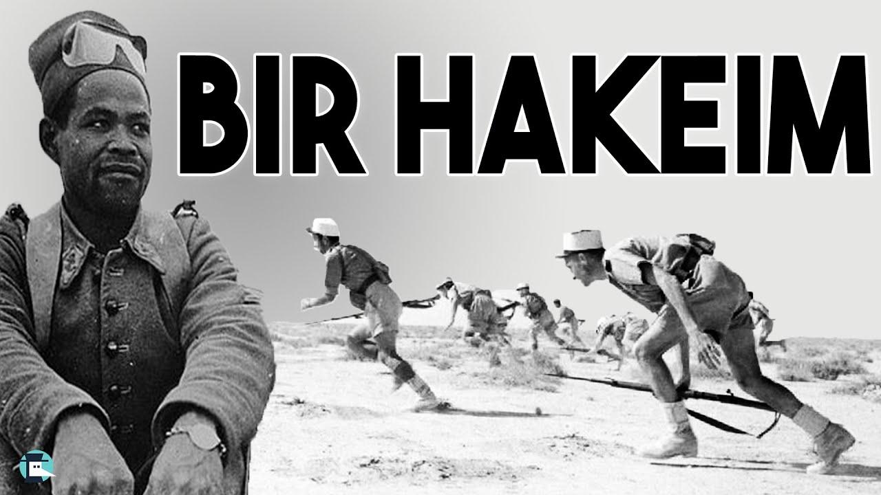 Survivre au milieu du désert – La bataille de Bir Hakeim
