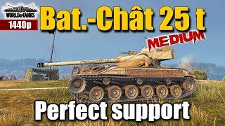 WOT: Bat.-Chat 25 t perfect support, World of Tanks