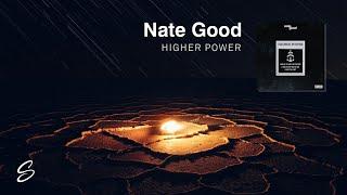 Nate Good - Higher Power (Prod. Scotty Muzik)