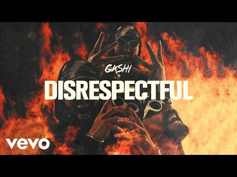 GASHI - Disrespectful (Audio)