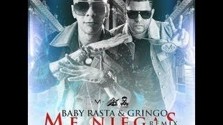 Baby Rasta y Gringo Ft. Ñengo Flow Y Jory Boy - Me Niegas (Official Remix)