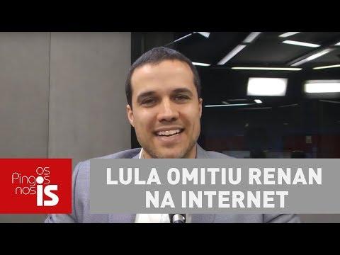 Felipe Moura Brasil: Lula Omitiu Renan Na Internet