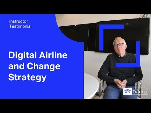 Meeting our Instructors | Digital Airline and Change Strategy