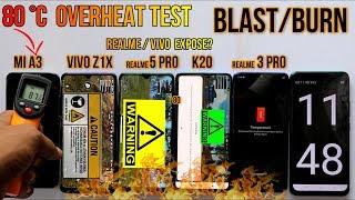 Blast? 80 °C  EXTREME OVERHEAT #REALME 5 PRO #REALME 3 PRO#MI A3#VIVO