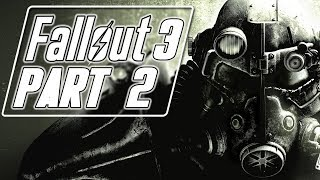 Fallout 3 (Modded) - Let's Play (Bad Girl Edition) - Part 2 -