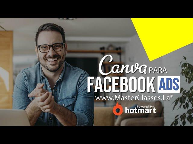 Canva para Facebook Ads - Crea diseños creativos, llamativos y originales.