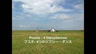 Puszta - 4 Gipsydances : Jan Frans Joseph Van der Roost(プスタ- 4つのジプシー・ダンス:ヤン・ヴァン・デル・ロースト)