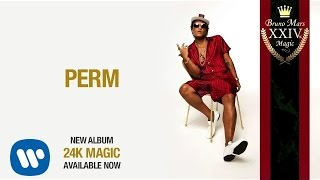 Bruno Mars - Perm ( Audio)