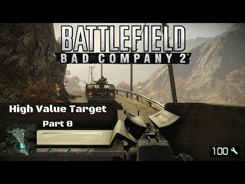 Battlefield Bad Company 2 - Part 8 High Value Target