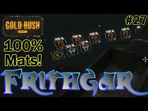 Let's Play Gold Rush The Game #27: Getting 100% Mats!