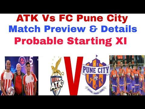 ATK vs FC PUNE CITY | Match Preview & details | Probable Lineups |