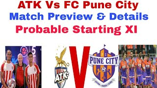 ATK vs FC PUNE CITY | Match Preview & details | Probable Lineups |