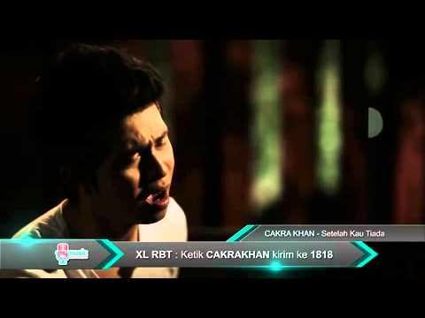 Cakra Khan   Setelah Kau Tiada Official Video)