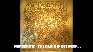 Monobrow - The Radio In Between...