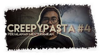 Cerita Seram Dalam Perjalanan | CREEPYPASTA INDONESIA #4