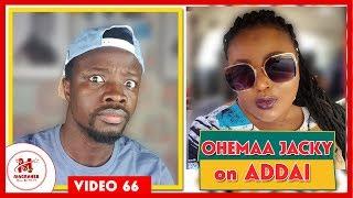 Ohemaa Jacky Finishes Evang. Addai on Anokye Supremo Bruhaha || MagrahebTV