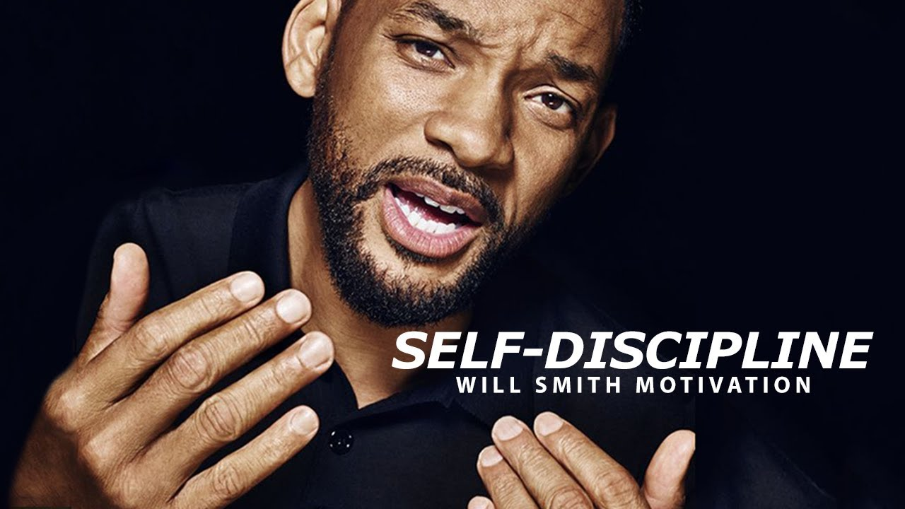 SELF DISCIPLINE – Best Motivational Speech Video (Featuring Will Smith)