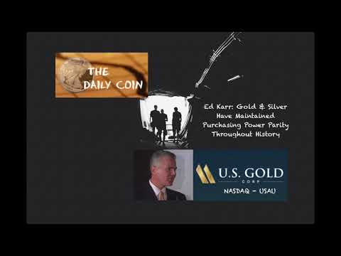 Ed Karr: Gold & Silver Have Maintained Purchasing Power Parity Throughout History