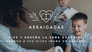Amando a tus hijos   Mamá de Varones   Betsy Gómez, Mildred Jimenez & Berenice Montes