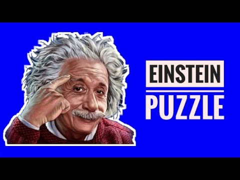 Einstein Who Owns The Fish Riddle/Pure Logic/Last Century Question