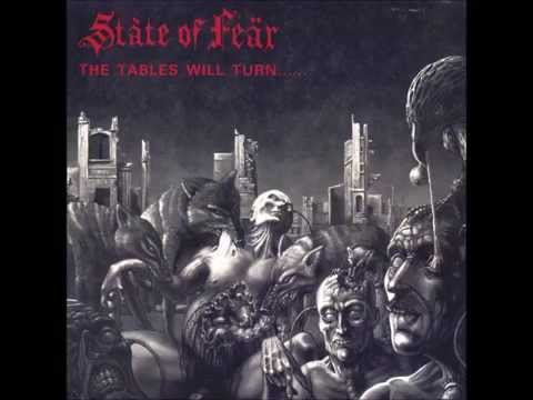 State Of Fear - The Tables Will Turn...... And It's You Who's Going To Suffer (FULL ALBUM)