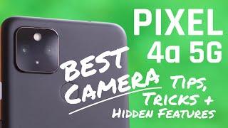 Google PIXEL 4a 5G Best Camera Tips and Tricks & Hidden Features!!