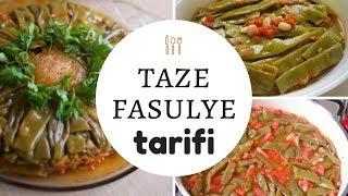 Taze Fasulye Tarifi | Taze Fasulye | Zeytin Yağlı Taze Fasulye | свежие бобы