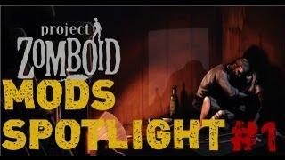Project Zomboid Mods Spotlight #1
