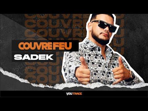 Youtube: Live & Freestyles – SADEK sur COUVRE FEU