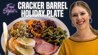Food Stylist vs. Cracker Barrel Holiday Plate | How to Style the Ultimate Thanksgiving Dinner
