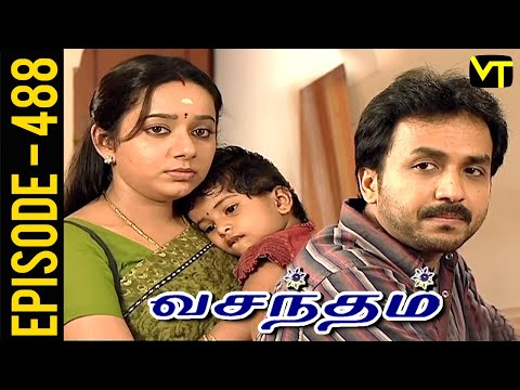 Vasantham Episode 488