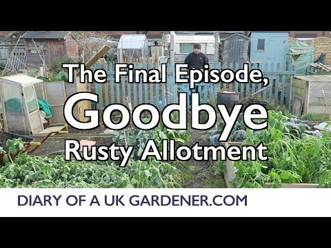 gardening-diary-448:-the-final-episode,-goodbye-|-trewsbury-allotment-year-12