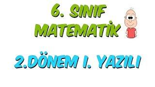 6.Sınıf Matematik 2.Dönem 1.Yazılıya Hazırlık