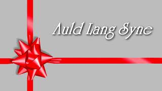 AULD LANG SYNE - Christmas Song - Free Sheet Music Download