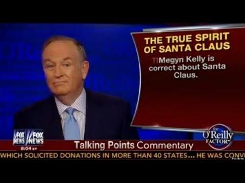Bill O'Reilly Says Santa Is White