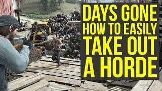 Days Gone Horde Tips To EASILY Take Them Out & Get The Amazing Rewards (Days Gone Tips And Tricks)