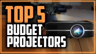 Best Budget Projectors in 2019 - Which Is The Best Cheap Projector For You?