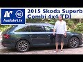 2015 Skoda Superb Combi - Fahrbericht der Probefahrt, Test, Review (German)