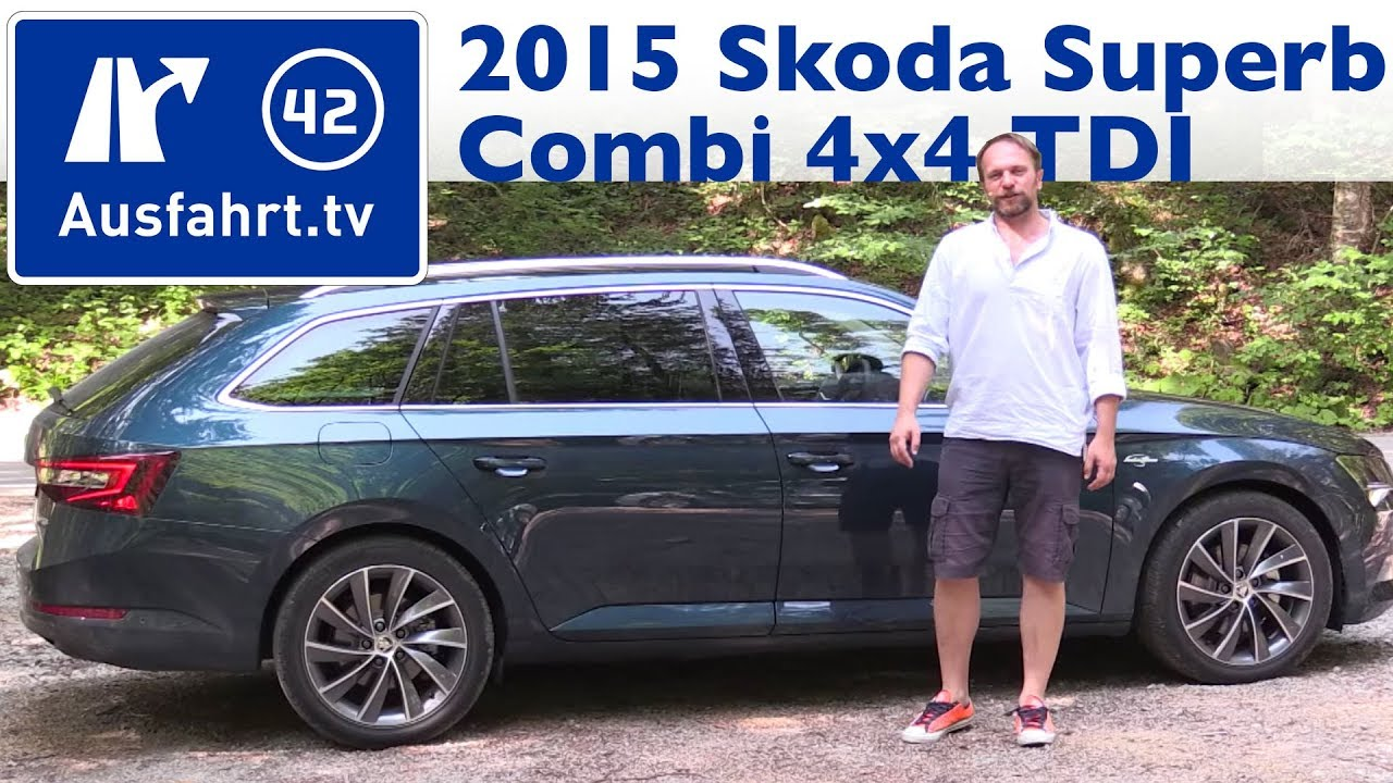 2015 skoda superb iii combi 4x4 tdi kaufberatung test review youtube. Black Bedroom Furniture Sets. Home Design Ideas