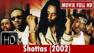 Video Shottas (2002) Movie **  Ky-Mani Marley, Spragga Benz, Louie Rankin download MP3, 3GP, MP4, WEBM, AVI, FLV Mei 2018
