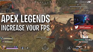 Apex Legends - How to increase your FPS and decrease frame latency