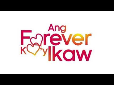 ANG FOREVER KO'Y IKAW (THEME SONG)