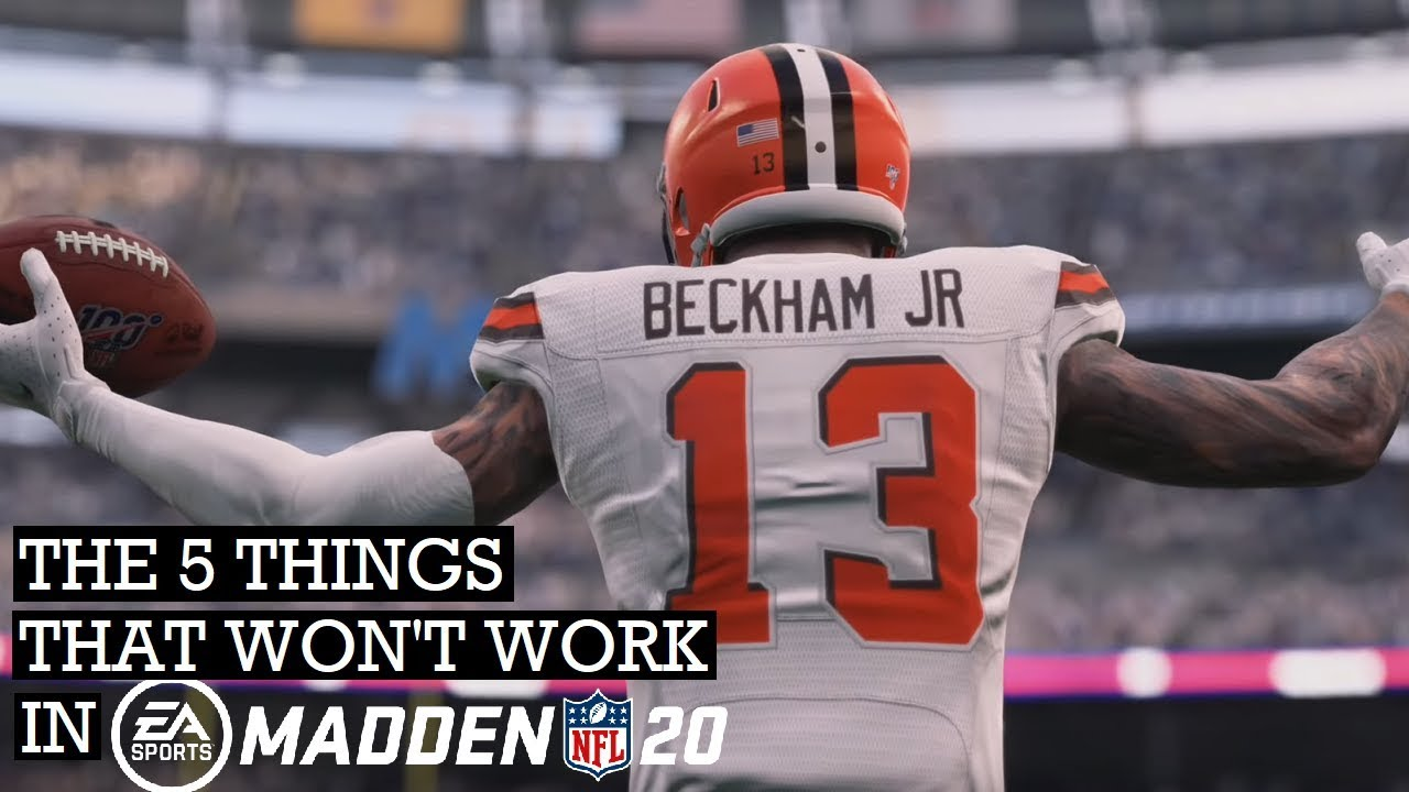 Madden Nfl 20 The 5 Things That Won T Work Anymore