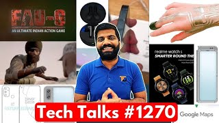 Tech Talks #1270 - FAUG Launch Teaser, Redmi Note 10, Realme Watch S, iPhone 12 Issue, N10 & N100