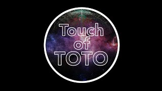 Touch of TOTO - Europe's No1 TOTO Tribute - Promo 2020!