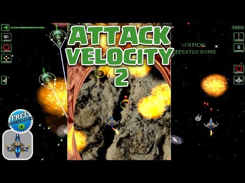 AMAZING SPACESHIP GAME! ATTACK VELOCITY 2! FREE TO PLAY ON iOS & Android!
