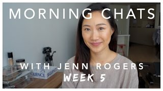 Morning Chats with Jenn | WEEK 5 (You are not alone, Gena)