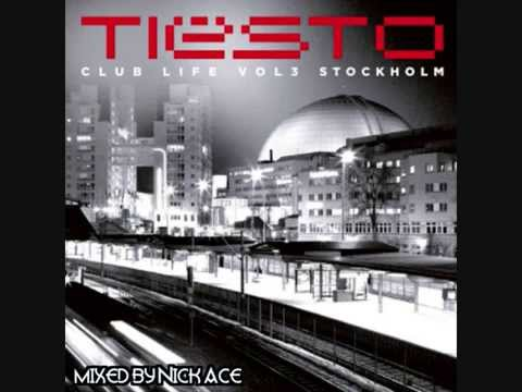 Tiësto -- Club Life Vol. 3 Stockholm (Full Album) [Continuous Mix by Nick Ace] Mp3