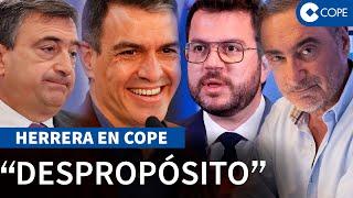 """Herrera y el """"clientelismo suicida"""" de Sánchez para """"contentar"""" a PNV y Esquerra"""