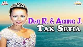Dwi Ratna & Agung Juanda - Tak Setia (Official Music Video)